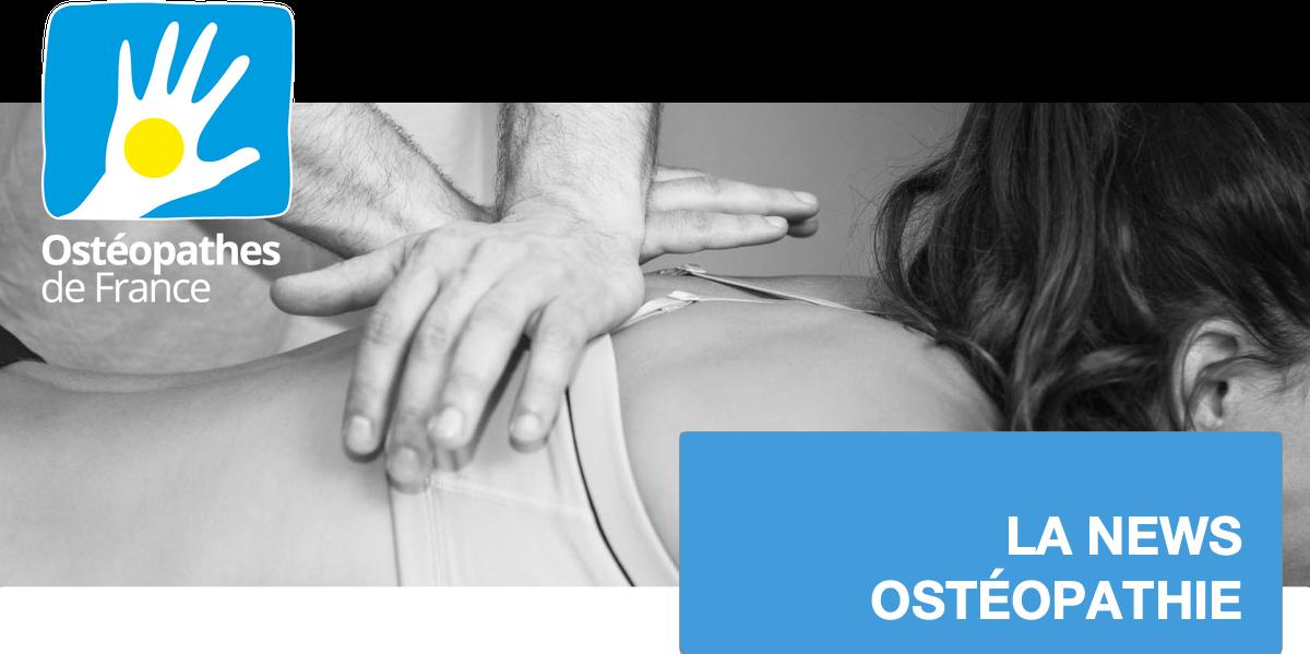 LA NEWS OSTÉOPATHIE D'OSTÉOPATHES DE FRANCE