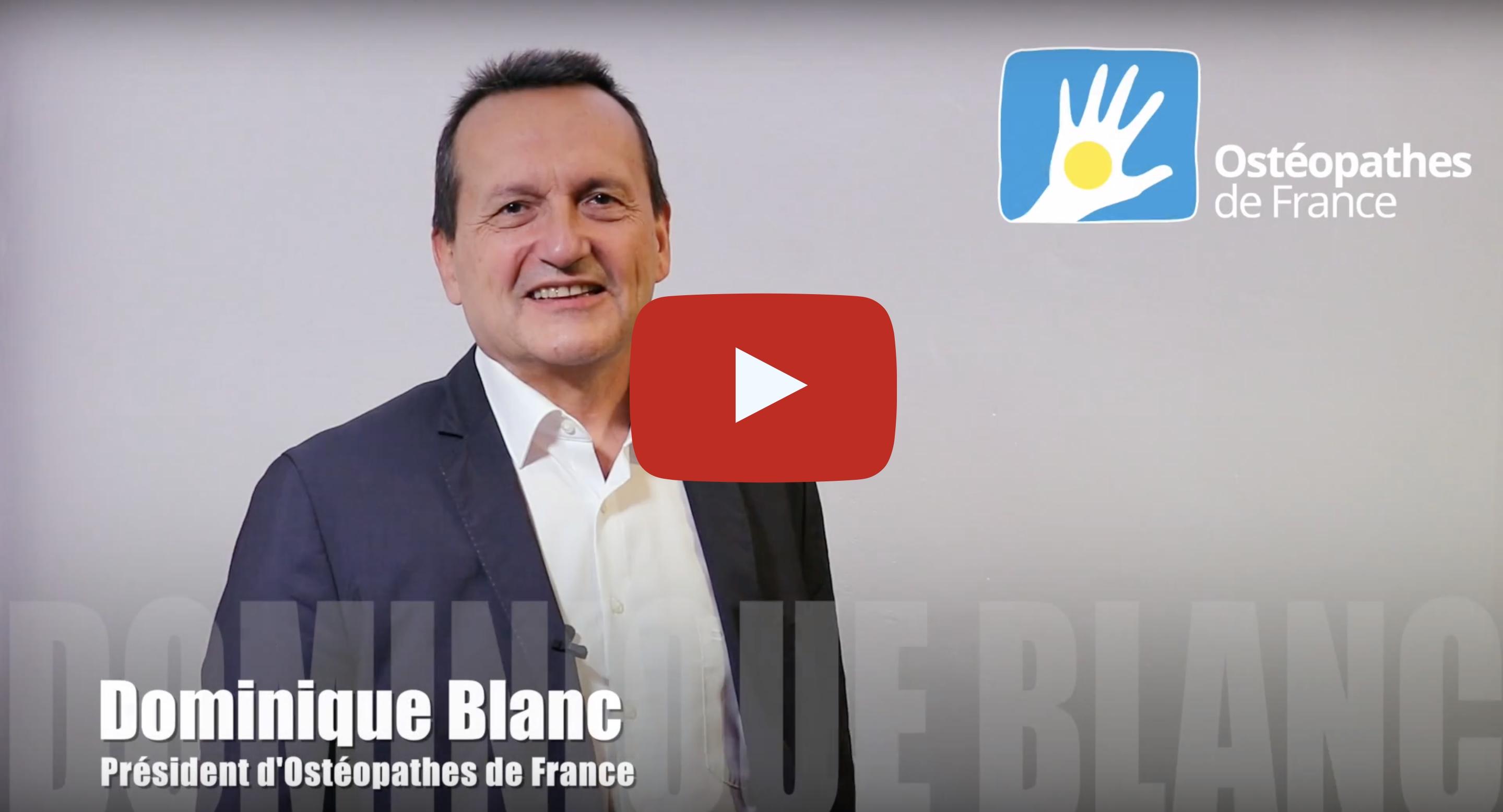 Dominique Blanc, Président d'Ostéopathes de France, présente les actualités de la rentrée