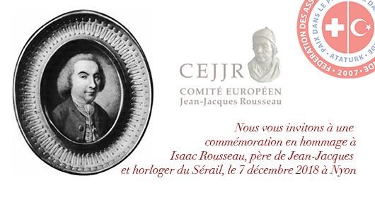 Invitation au dévoilement d'une plaque épigraphique en hommage à Isaac Rousseau, père de Jean-Jacques et horloger du Sérail – le 7 décembre 2018 à 11h30 à Nyon (VD)