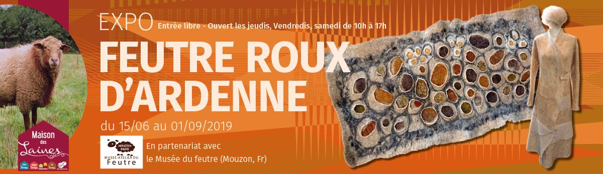 Exposition Feutre Roux d'Ardenne - Maison des laines )- Redu (Belgique)