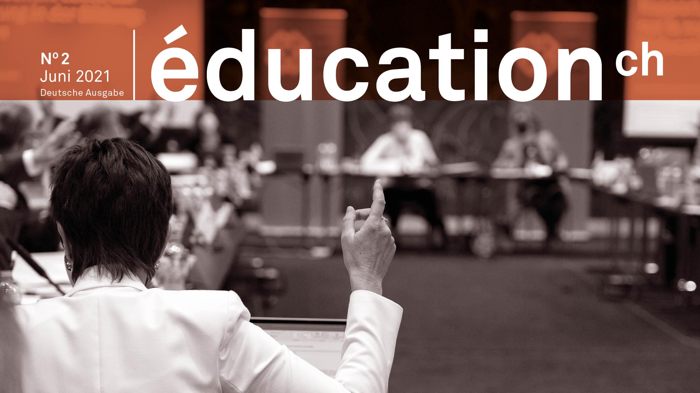 Header des Newsletters; N° 2 Juni 2021 Deutsche Ausgabe; éducation.ch